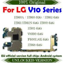 Placa base Original para LG V10, 64GB de ROM, 32GB, sistema Android, H960A, H960, H962, H961, H900, H901, VS990, F600LSK, H968