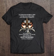 El Diabo Me Susurro Al Oido Não Eres Tan Fuerte Como Parágrafo Resistir La Tormenta Septiembre Versão Camisetas