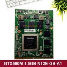 GTX560M GTX 560M N12E-GS-A1 VGA Graphics Grafikkarte für Dell Alienware M15X R1 R2 M17X R1 R2 R3 M18X r1 GDDR5 1,5 GB 100% Arbeits