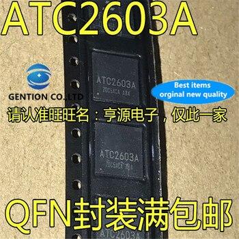 5Pcs ATC2603 ATC2603A QFN    in stock  100% new and original