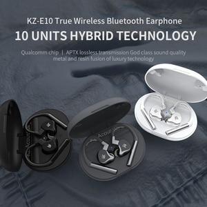 Image 5 - KZ E10 TWS Kopfhörer 1DD + 4BA Hybrid Drahtlose Touch Control Bluetooth 5,0 Earbuds Headset Sport Noise Cancelling Bass Kopfhörer