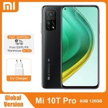 Xiaomi – Smartphone Mi 10T Pro, Version globale, 8 go 128 go, Snapdragon 865 Octa Core, caméra arrière 108mp, 144Hz, écran DotDisplay 6.67 pouces