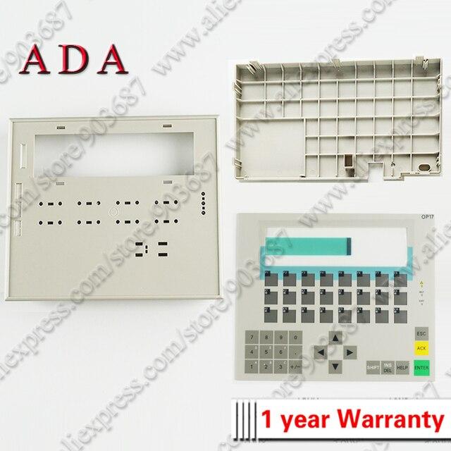 Пластиковый чехол s для 6AV3617 1JC20 0AX1 6AV3 617 1JC20 0AX1 OP17 передний чехол и задняя крышка корпус оболочка + мембранная клавиатура