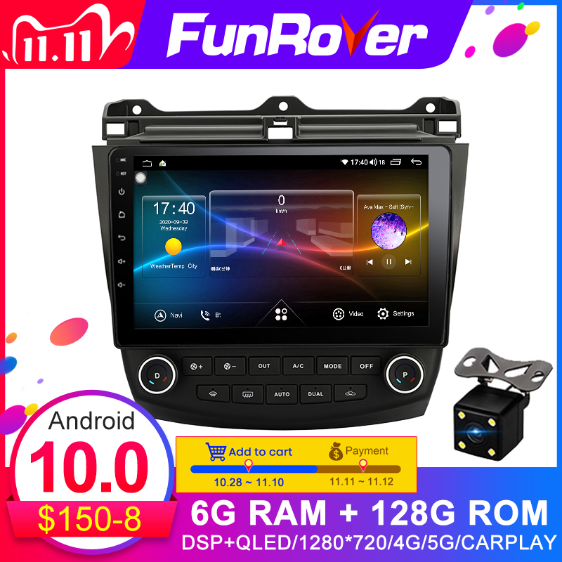 Funrover 128G DSP Android 10.0 2 din dvd For Honda Accord 7 CM UC CL 2005 2008 Car Radio Multimedia Video Player Navigation GPS|Car Multimedia Player| - AliExpress