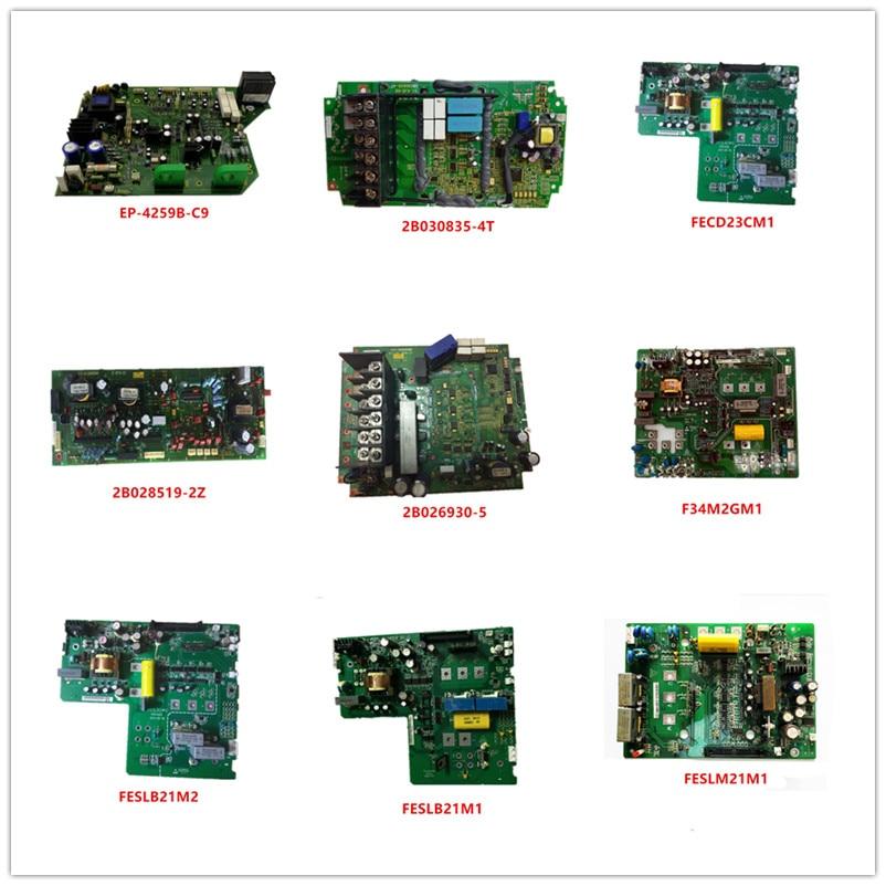 EP-4259B-C9/C10  2B030835-4T  FECD23CM1  2B028519-2Z  2B026930-5  F34M2GM1  FESLB21M2  FESLB21M1 FESLM21M1 Used Good Working