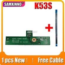 Cabo livre novo original para For Asus k53sv a53s x53s k53s k53e k53sd k53sj placa de interruptor de botão de energia com cabo