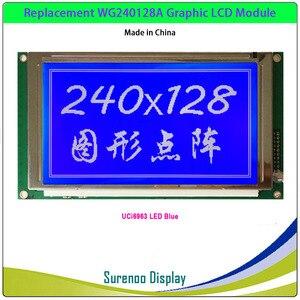 Image 5 - الأصلي/استبدال ل WG240128A TLX 1741 C3M NHD 240128WG ATFH VZ 240128 240*128 الرسم وحدة عرض LCD الشاشة