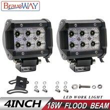цена на BraveWay Car Led Work Light Bar 4 18W LED Flood Spot Work Lamp Fog Light for Driving Lada ATV SUV Truck Boat Tractor DRL12V 24V