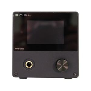 Image 4 - SMSL M500 wzmacniacz Audio i Audio XU 216 XMOS obsługuje układ MQA D/A ES9038PRO obsługuje DoP i natywny DSD 32bit/768kHz DSD512 czarny