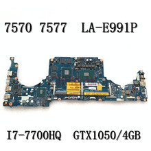 FOR DELL Inspiron 15 Gaming 7577 7570 Laptop Motherboard I7-7700HQ GTX1050 4GB CKA50 CKF50 LA-E991P CN-00JJH7 0JJH7 Mainboard
