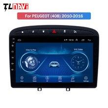 Ips 2.5D экран 9 дюймов Android 8,1 автомобильный стерео для 2010- PEUGEOT 308 408 gps навигация