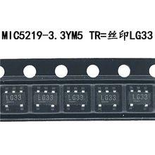 10PCS MIC5219-3.3BM5 SOT23 MIC5219-3.3 SOT MIC5219 3.3V LG33 SMD