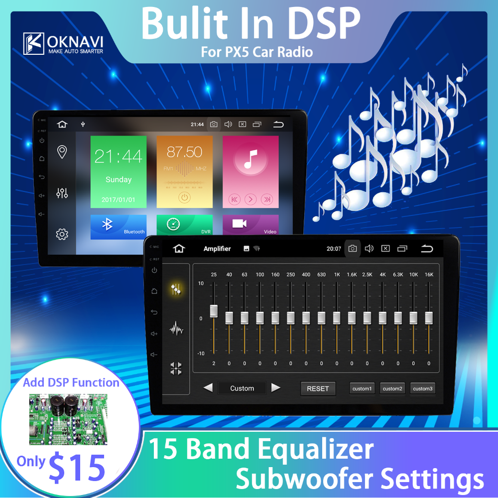 OKNAVI DSP Amplifier Function Buit IN PX5 Car Radio Buit IN DSP Can't Send Separate DSP Module
