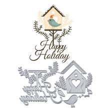 Eastshape Dies Cutting Happy Holidays Bird House Metal Cutting for DIY Scrapbooking Craft Card Embossing Die Cut New Template(China)