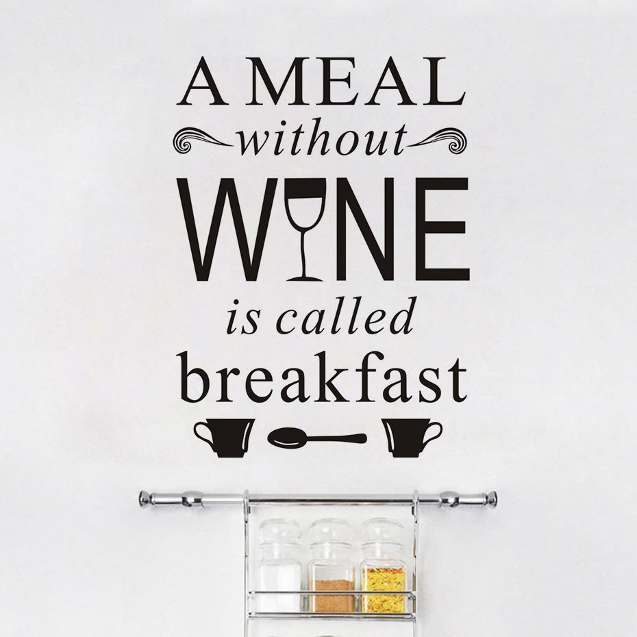 Creative A Meal Without Wine Is Called Breakfast Wall Sticker Removable Vinyl DIY Modern Dining Room Restaurant Home Decoration in Wallpapers from Home Improvement
