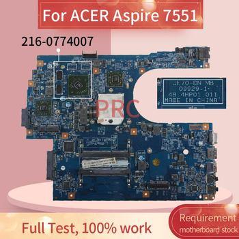 Placa madre del cuaderno para ACER Aspire 7551 09929-1 AMD 216-0774007 DDR3 placa base del ordenador portátil