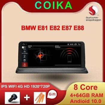 COIKA 8 ядер 4 + 64G RAM автомобильный мультимедиа для BMW E87 E88 E81 E82 2005 2012 GPS Navi Стерео Google WIFI 4G LTE Snapdragon Android 10