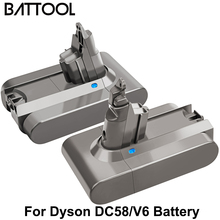 цена на Battool 2Piece 21.6V 6000mAh For Dyson DC58 V6 lithium Battery Replacement V6 DC61 DC62 DC72 DC58 DC59 Vacuum Cleaner Battery
