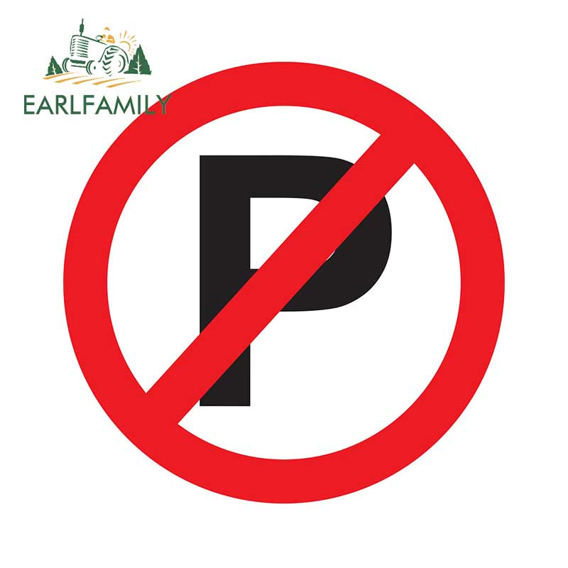 EARLFAMILY 13cm x 12.9cm for Dont Parking Prohibition Sign Car Stickers and Decals Fashion Occlusion Scratch Windshield