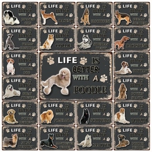 [ Kelly66 ] Pets Life Is Better With Poodle Borzoi Husky Pug Tin Metal Sign Home Decor Bar Wall Art Painting 20*30 CM Size Dy117