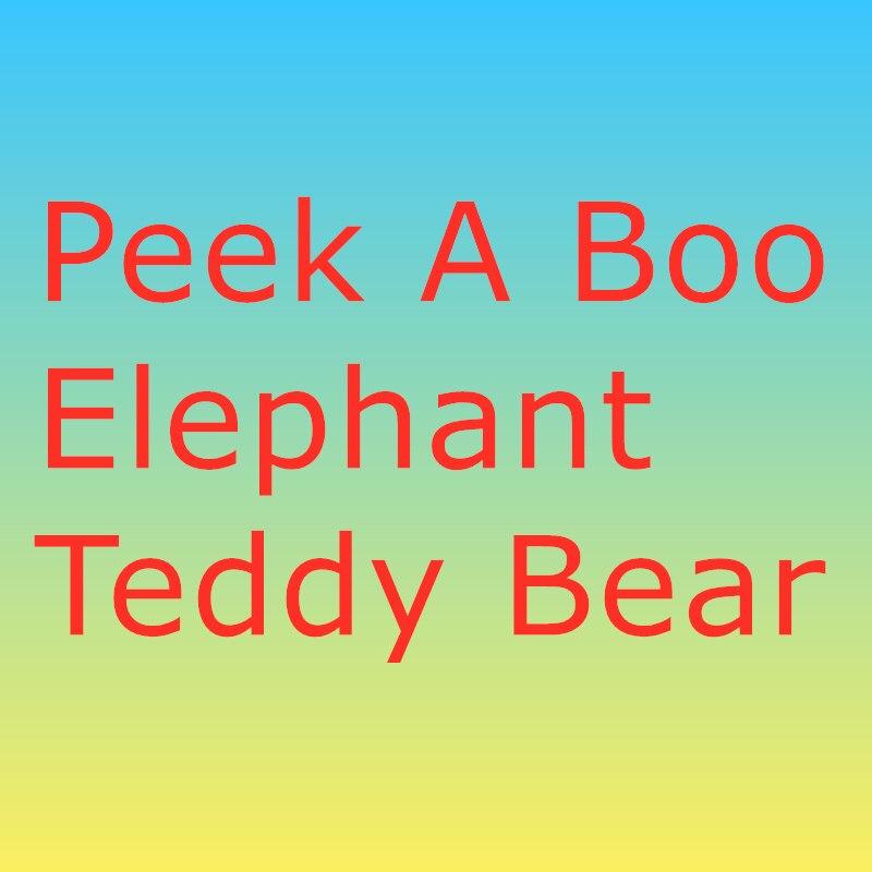 30cm Peek A Boo Elephant Teddy Bear Plush Toy