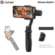 Hohem iSteady Mobile Plus 3 Axis Handheld Smartphone Gimbal Stabilizer for iPhone 11 Pro XS X 8 Samsung S9 S8 Pk Zhiyun Smooth 4