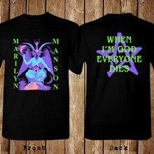 Sıcak Marilyn Manson zaman ben tanrı herkes ölür boyutu S 5xl T Shirt pamuk karikatür t-shirt klasik