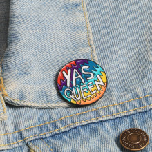 Yas Queen Emaille Pin Feministische Broches Custom Revers Jassen Pin Regenboog Ronde Knop Badge Kleurrijke Sieraden Geschenken Voor Vrouwen Meisje(China)
