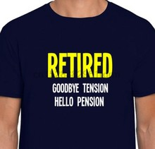 Goodbye Tension Hello Pension Father Grandad Dad Retirement Retired Gift Leaving 100% cotton tee shirt tops wholesale tee(China)