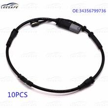 10pcs OE No 34356799736 Brake Pad Wear Warning Contact FOR BMW F45 F46 F48 MINI Cooper F54 F55 F56 F57 F60 Rear Sensor