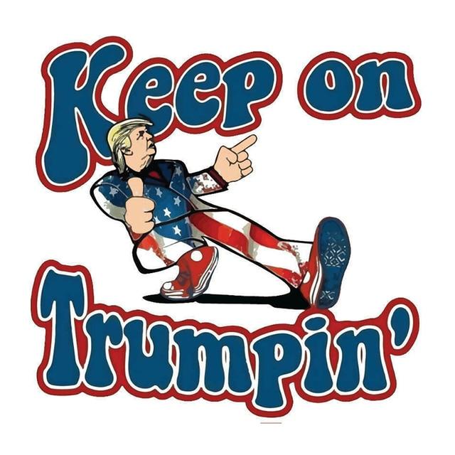 """Keep On Trumpin"" Sticker 1"