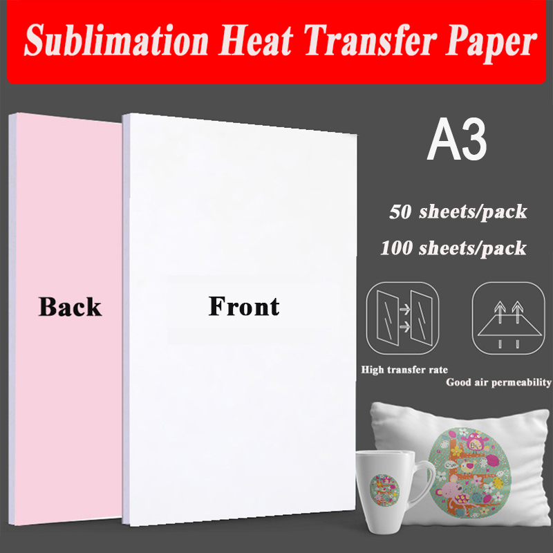 50/100 Sheets A3 Sublimation Heat Transfer Paper For Polyester Cotton T-Shirt Cushion Fabrics Cloth Phone Case Printing Design