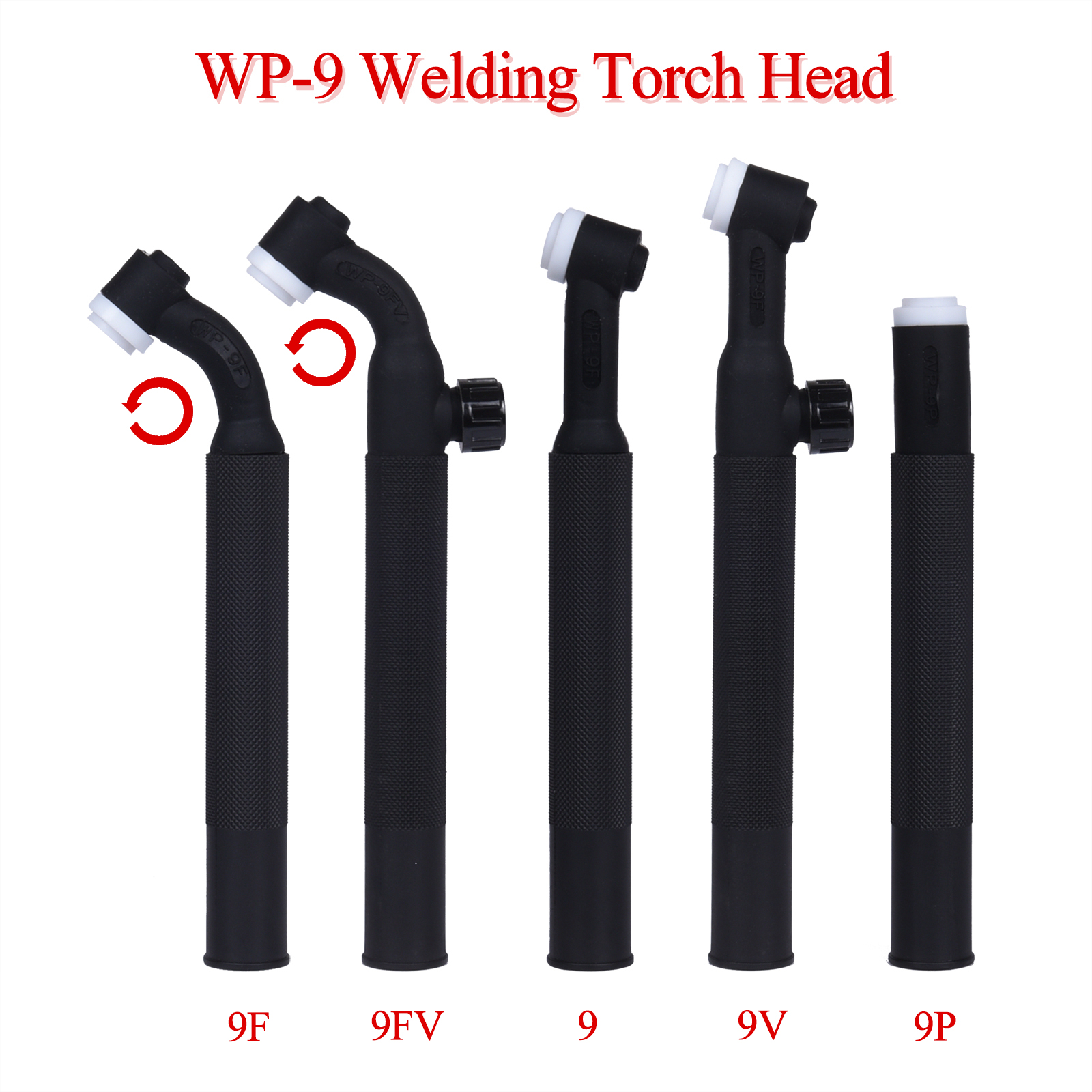 WP9 WP9F 9F 9V 9FV SR9 SR9F SR9V SR9FV SR9P TIG Torch Body Air Cooled Head Rotatable 125 AMP