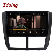 "Idoing 1Din 9 ""רכב רדיו GPS נגן מולטימדיה אנדרואיד עבור סובארו פורסטר 2008 2012 4G + 64G אוקטה Core ניווט מהיר אתחול"