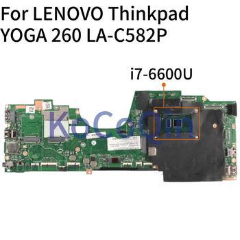 KoCoQin Laptop motherboard For LENOVO Thinkpad YOGA 260  SR2F1 Mainboard i7-6600U CPU LA-C582P