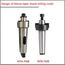 MT3 MT4 MT5 -FMB22 FMB27 FMB32 Morse taper plane milling shank,Morse machine tool milling cutter head suspender
