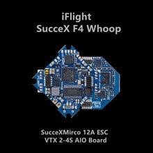 IFlight sucex F4 Whoop Контроллер полета 2-4S 12A ESC моноблок для FPV дрона
