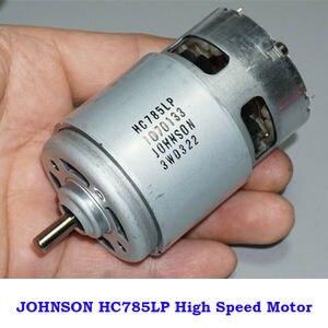 Джонсон 785 двигатель постоянного тока 18 в 19000 об/мин высокая скорость высокая мощность большой крутящий момент электродвигатель для дрели и ...