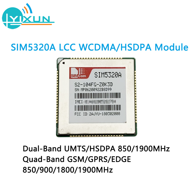 SIMCOM SIM5320A Dual-Band WCDMA/HSDPA Quad-Band GSM/GPRS/EDGE Module LCC Package 850/900/1800/1900MHz