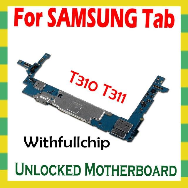 لوحة أم لهواتف سامسونج جالاكسي تاب 3 8.0 T310 T311 T315 لوحة رئيسية كاملة غير مغلقة رقائق كاملة لوحة منطق غير مغلقة 16 جيجا بايت