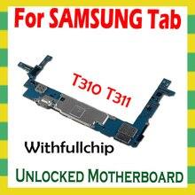 Della scheda madre Per Samsung Galaxy Tab 3 8.0 T310 T311 T315 PIENO Sbloccato Scheda Madre Piena Chip di sblocco Scheda Logica schede madri 16GB