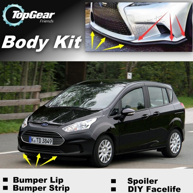 Bumper Lip Deflector Lips For Ford B-Max B Max BMax Front Spoiler Skirt For TopGear Fans Car View Tuning / Body Kit / Strip