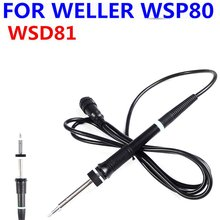 24 В/80 Вт железная ручка электрического паяльника WSP80 ручка WSD81 паяльная станция ручка для Weller WS81 WS80 сварочный инструмент