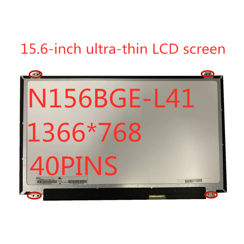 15.6-inch Laptop LCD Screen N156BGE-L41 <font><b>B156XW04</b></font> <font><b>V</b></font>.<font><b>5</b></font> LTN156AT20 LTN156AT35 LP156WH3-TLSA 1366 * 768 LVDS 40pin image
