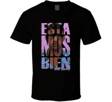 Estamos Bien Bad Bunny Reggaeton Spanish Trap Regueton T-Shirt Men Women Tee(China)