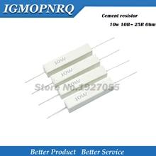 10 stücke Hohe qualität 10W Zement widerstand 10R ~ 25R Ohm 10 15 20 25 ohm 10R 15R 20R 25R Zement widerstand