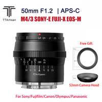 TTArtisan-lente de cámara de 50mm F1.2 APS-C para cámara SONY E, Fujifilm, Canon M M4/3, gran apertura, para estudio de fotografía, capucha gratis