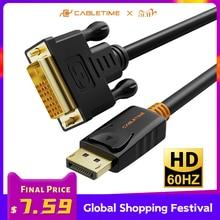 Cabletime 2020新ディスプレイポートdviケーブルm/m displayportのdp dvi接続アダプタ1080 1080p 3D pcプロジェクター用hdtv C074