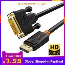 Cabletime 2020 nova porta de exibição para dvi cabo m/m displayport dp para dvi adaptador conexão 1080p 3d para projetor pc hdtv c074