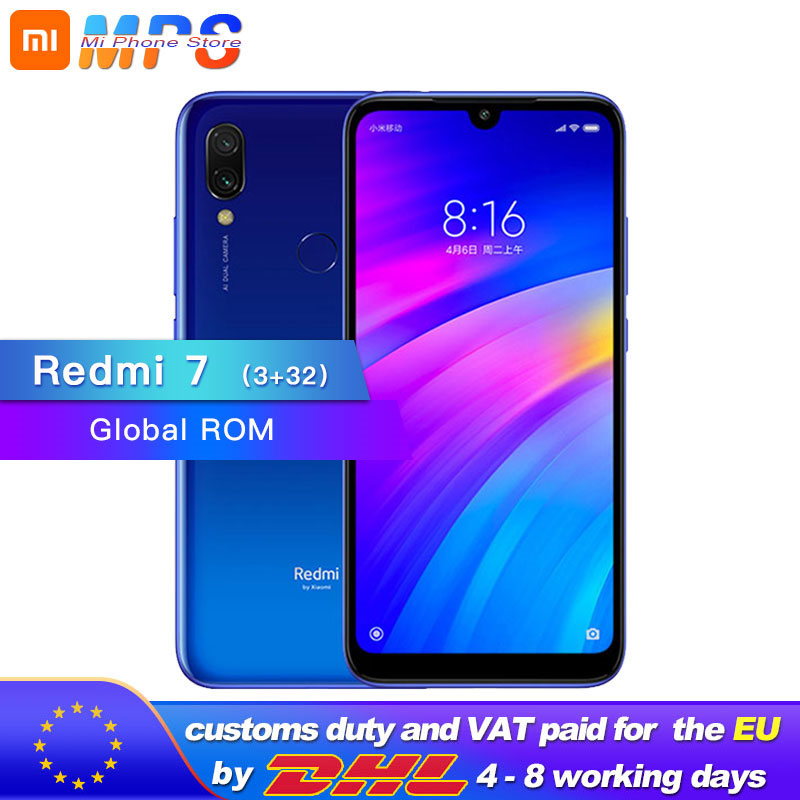 Global ROM Xiaomi Redmi 7  32GB 3GB Snapdragon 632 Octa Core Mobile Phone 4000mAh 12MP Camera 1520 X 720 6.26'' Full Screen
